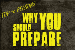 TOP 10 REASONS WHY YOU SHOULD PREPARE Posted on November