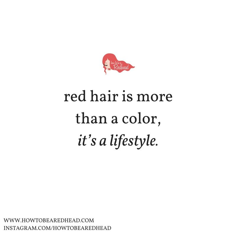 It S A Lifestyle Sarcastic Quotes Redhead Quotes Hair Captions