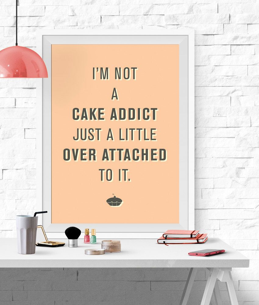 Image result for quotes about cake | quotes | Pinterest