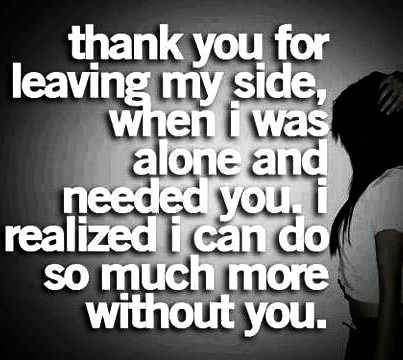 Sarcastic Break Up Quotes Break Up Quotes Sarcastic Quotes Sayings Broken Love Break Up Ex Husband Quotes Quotes About Strength In Hard Times Words