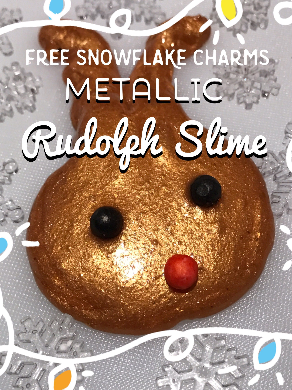Rudolph Slime | Metallic Glitter Slime | Free Snowflake Charms ...