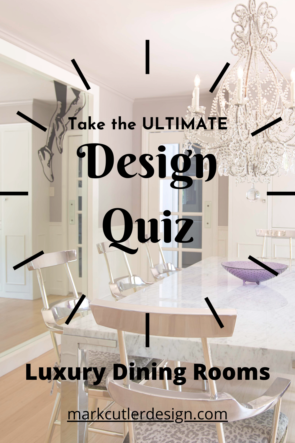 Would You Rather The Dining Room Quiz In 2020 Dining Room Design Luxury Dining Room Luxury Dining