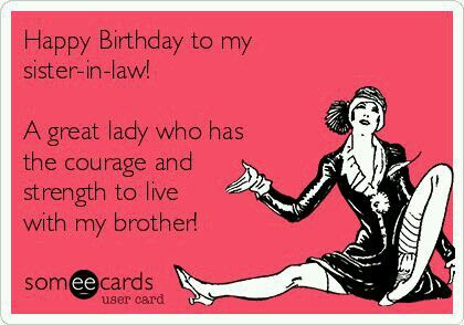Pin by mar weeber on celebrations pinterest birthdays happy free birthday ecard happy birthday to my sister in law a great lady who has the courage and strength to live with my brother m4hsunfo