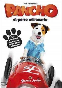 Pancho El Perro Millonario Planeta De Libros Perros Libros Millonarios