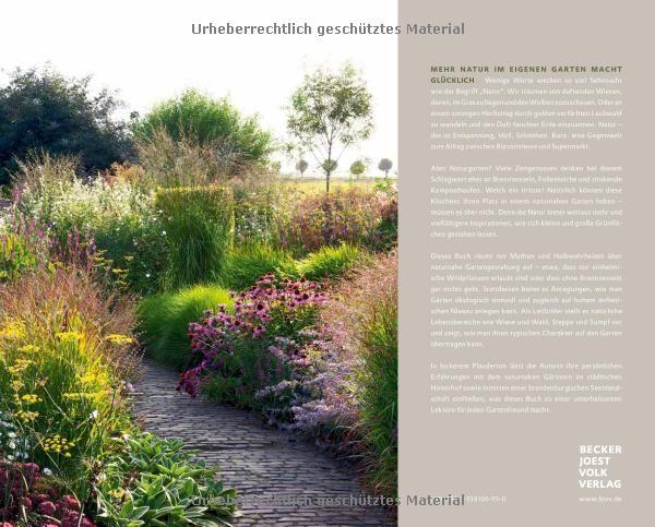 Der Naturgarten Planen Gestalten Pflegen Garten Und