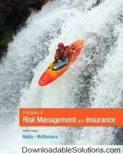 Test bank for principles of risk management and insurance 12th test bank for principles of risk management and insurance 12th edition george e rejda michael mcnamara download answer key test bank solutions manual fandeluxe Images