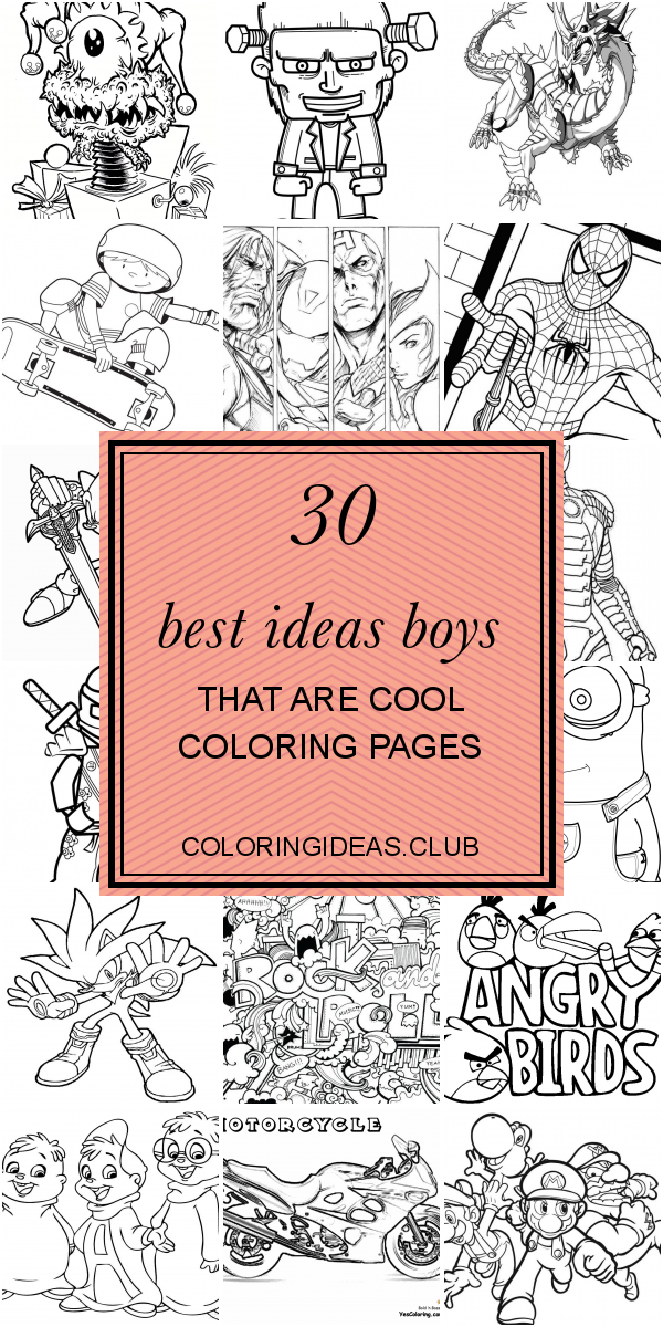 30 Best Ideas Boys That Are Cool Coloring Pages In 2020 Cool Coloring Pages Coloring Pages Coloring Pages For Boys