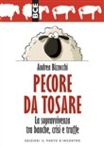 Pecore da tosare bizzocchi andrea  ad Euro 4.49 in #Il punto dincontro #Media ebook scienze sociali