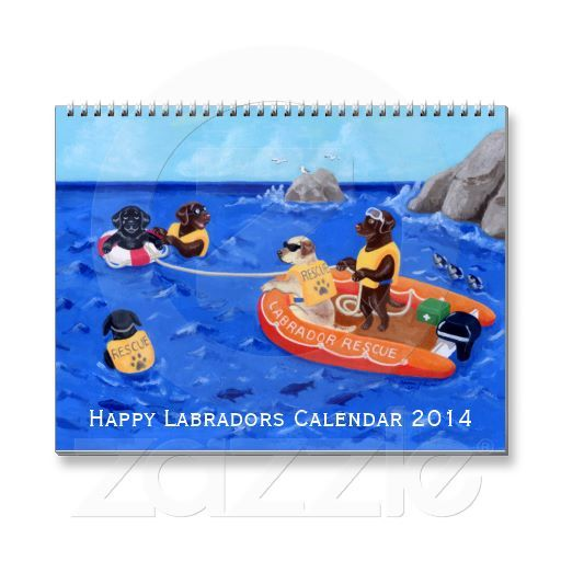 Happy Labradors Calendar 2014 B.  Beautiful Labrador Painting Calendar for Labrador Fans!!  http://happylabradors.com