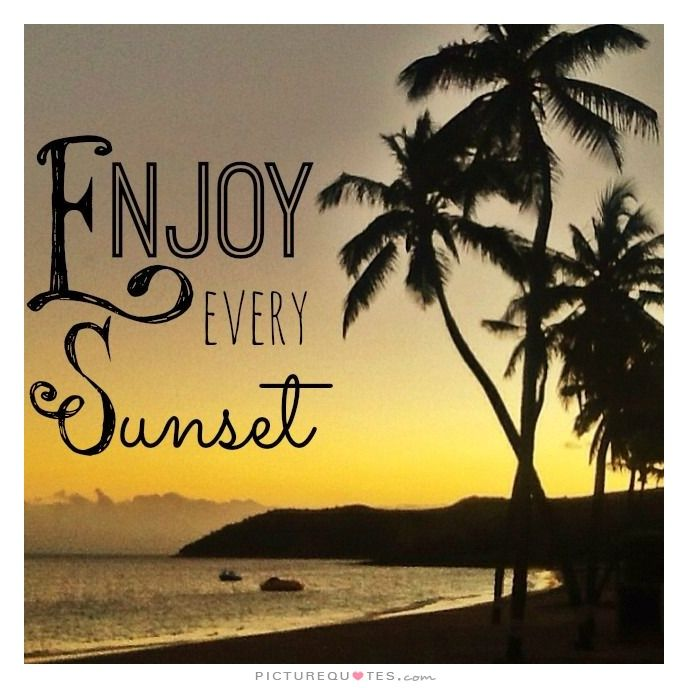 Sunset Picture Quotes