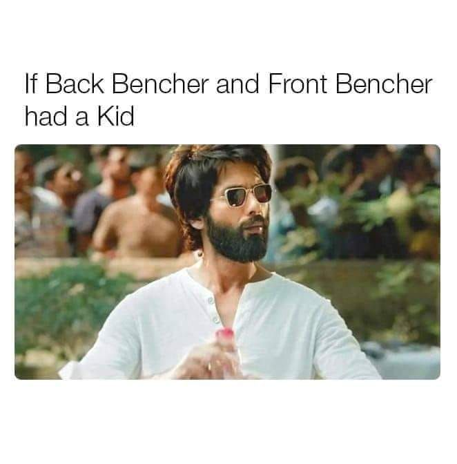Funniest Backbenchers Memes Best Last Benches Meme To Laugh At Romantic Quotes Funny Pictures Memes