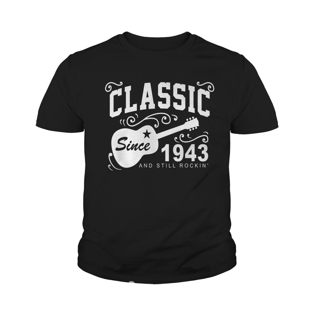 Funny Tshirt For 1943 #gift #ideas #Popular #Everything #Videos #Shop #Animals #pets #Architecture #Art #Cars #motorcycles #Celebrities #DIY #crafts #Design #Education #Entertainment #Food #drink #Gardening #Geek #Hair #beauty #Health #fitness #History #Holidays #events #Home decor #Humor #Illustrations #posters #Kids #parenting #Men #Outdoors #Photography #Products #Quotes #Science #nature #Sports #Tattoos #Technology #Travel #Weddings #Women