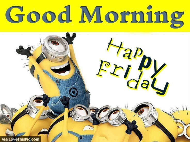 Happy Friday Good Morning Minion Quote Pictures Photos And