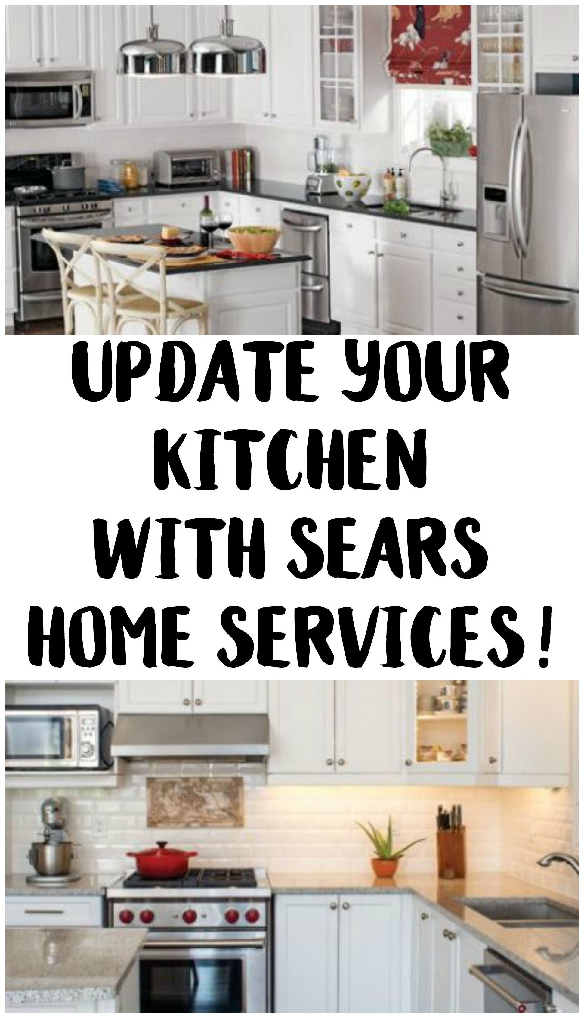 Update Your Kitchen Save With Sears Home Services Updated Kitchen Kitchen Home
