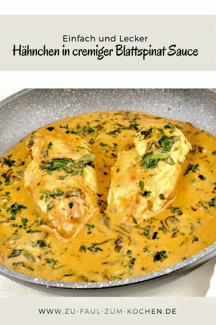 Hähnchen in einer cremigen Blattspinat Sauce - Zu Faul Zum Kochen ? #chickenrecipes