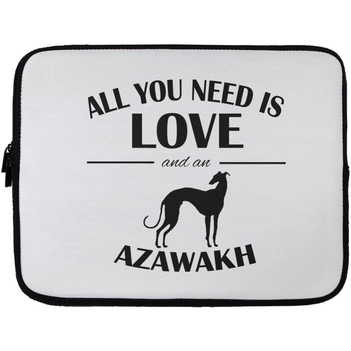 All You Need Is Love And An Azawakh Laptop Cases