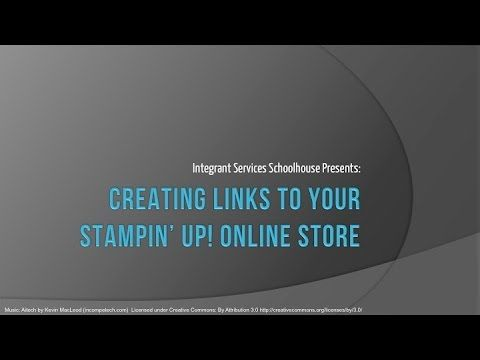 Creating Links To Your Stampin' Up! Online Store - YouTube