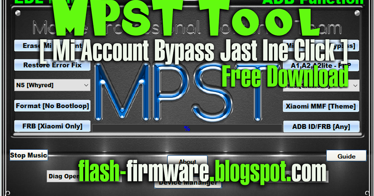 Mpst Tool V1 0 Mi Account Bypass Jast One Click Free Download