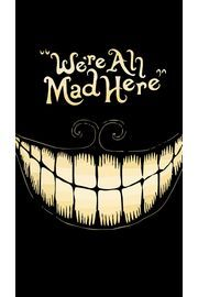 The Cheshire Cat Wallpaper From Alice In Wonderland A With Quote Is Fictional Popularised By Lewis Carroll