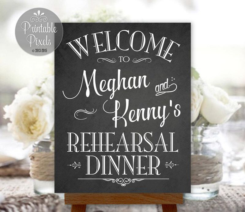 Rehearsal Dinner Sign Welcome Chalkboard Printable Personalized with Names (#REH1C) by PrintablePixels on Etsy https://www.etsy.com/listing/267906889/rehearsal-dinner-sign-welcome-chalkboard
