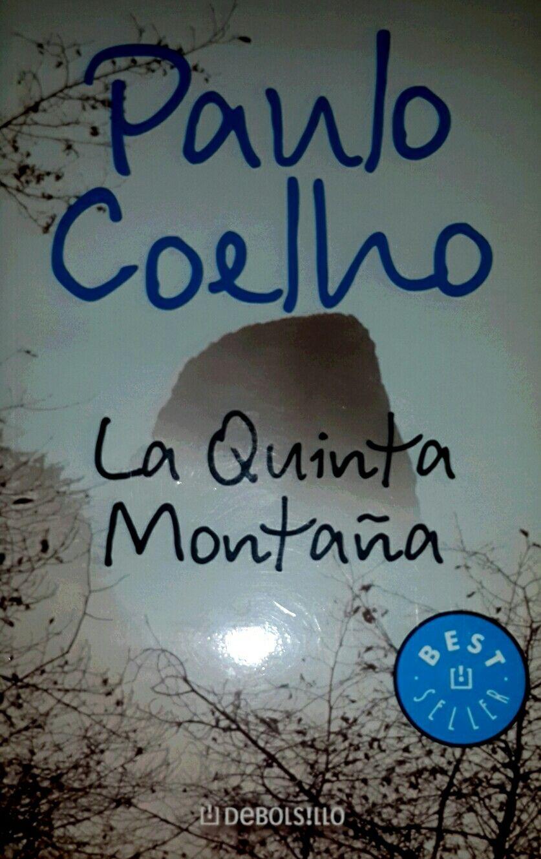 Paulo Coelho La Quinta Montana Montanas Y Paulo Coelho