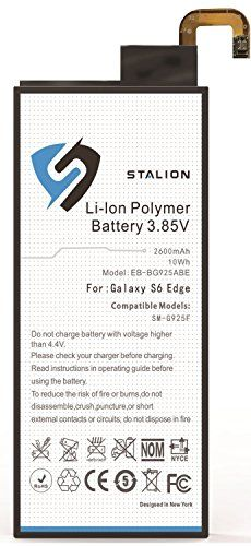 Galaxy S6 Edge Battery : Stalion® Strength 2600mAh Li-Ion Polymer Battery Replacement [24-Month Warranty] for Samsung Galaxy S6 Edge SM-G925 Reviews  $  9.99   Replacement Batteries Product Features     Replacement Battery Model EB-BG925ABE for Samsung Galaxy S6 SM-G925 (All versions of Galaxy S6)   Supports both Qi and Power Matters Alliance wireless (PMA) charging standards. Guaranteed to fit your phone.   Galaxy S6 E ..  http://www.phonepowerbankshop.com/galaxy-s6-edge-battery-s..