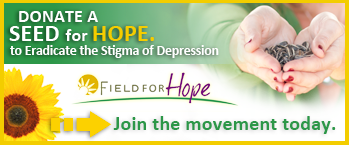 Field for Hope campaign! An inspiring campaign where the planting of sunflowers is helping to spread global awareness to eradicate the stigma of depression.