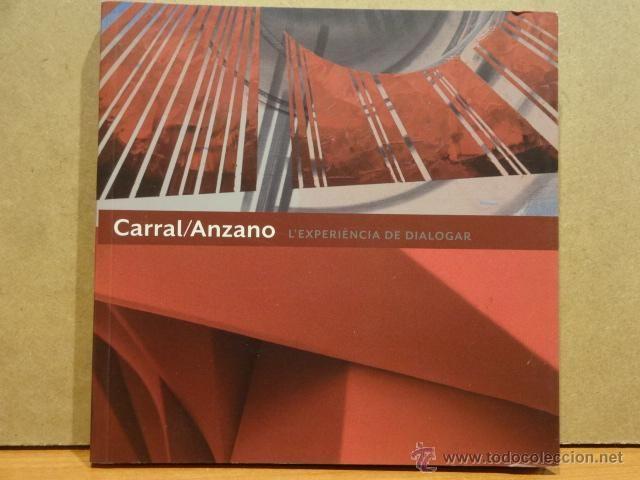 FUNDACIÓ VILA CASAS - 2012. CARRAL / ANZANO. L'EXPERIÈNCIA DE DIALOGAR. A ESTRENAR.