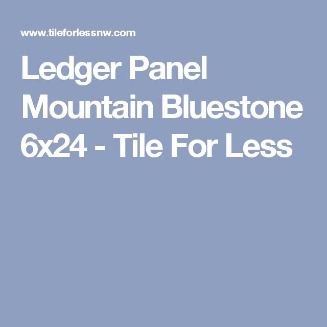 ledger panel mountain bluestone 6x24 tile for less