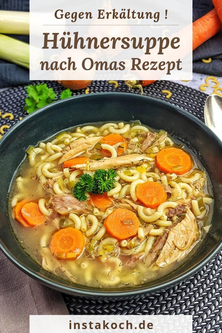 Einfache Hühnersuppe nach Omas Rezept