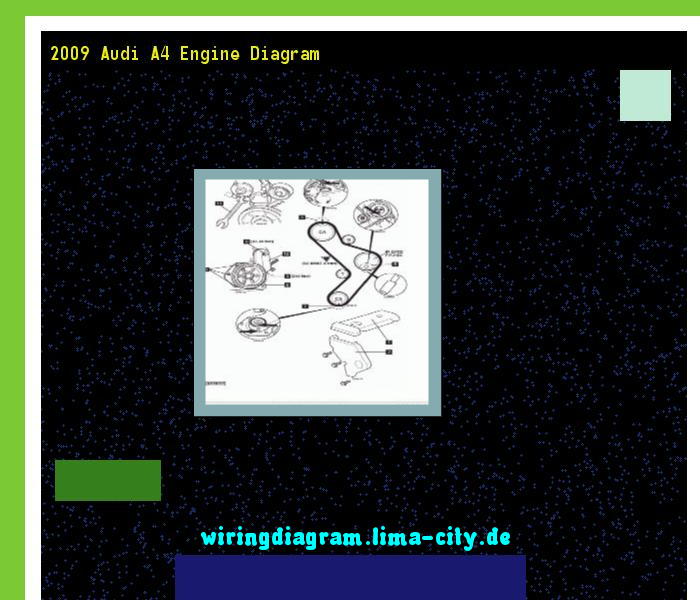 2009 Audi A4 Engine Diagram Wiring Diagram 17494 Amazing Wiring