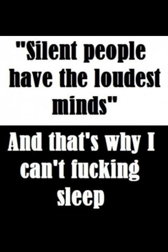 That's why I can't sleep ..