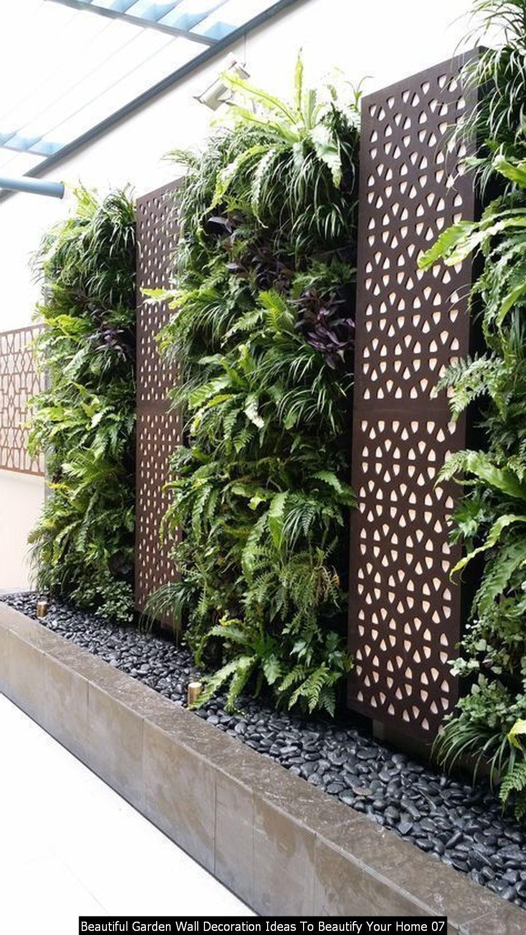 30 Beautiful Garden Wall Decoration Ideas To Beautify Your Home Garden Wall Garden Wall Decor Vertical Garden Design