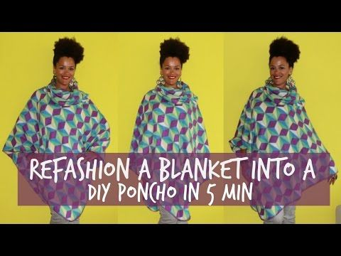Refashion a Blanket into a DIY Poncho in 5 min | Recycling - YouTube