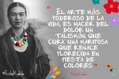 Las Frases Mas Hermosas De Frida Kahlo Hazte El Amor Just Like