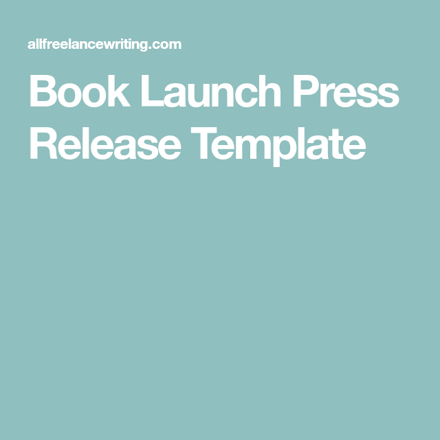 Book Launch Press Release Template A Writers Life