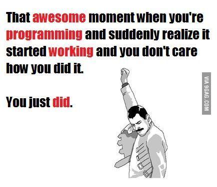 Programming...did it.