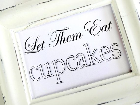 Wedding Sign  Let Them Eat Cupcakes  White or Ivory by lilcubby, $3.95
