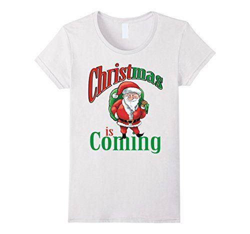 Christmas is Coming - Female Small - White Kylun's Media http://www.amazon.com/dp/B017WZVZ3Q/ref=cm_sw_r_pi_dp_s-Drwb06ZZATE
