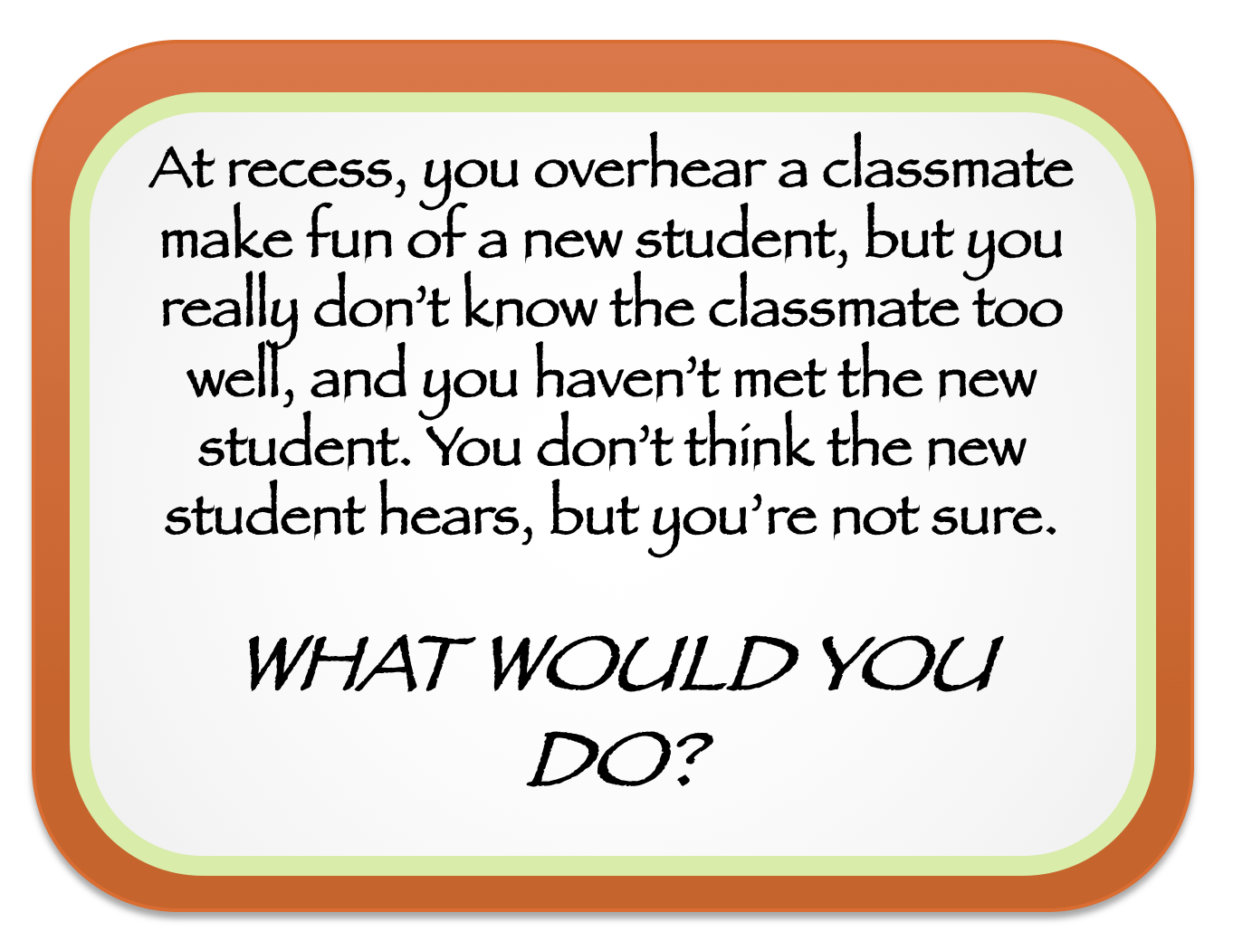 What Would You Do Task Cards