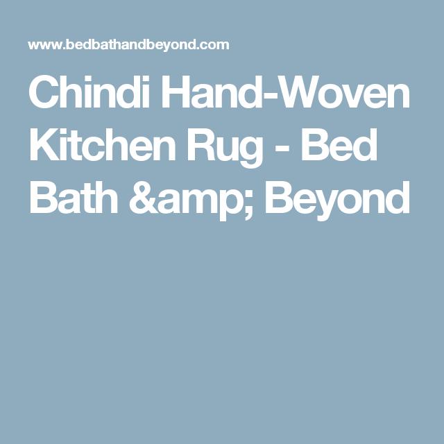 Chindi Hand Woven Kitchen Rug Bed Bath Beyond Chindi Hand