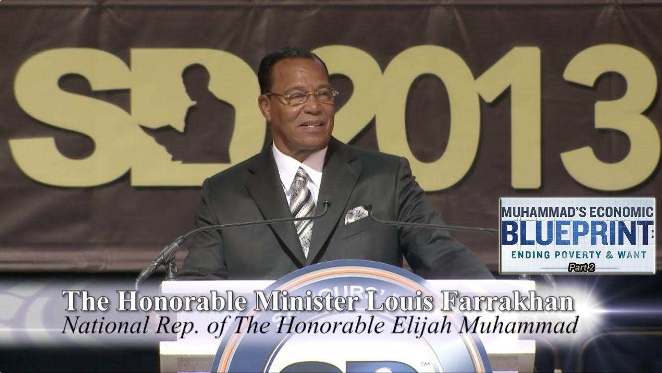 The Time and What Must Be Done: The Economic Blueprint - Must See Video: Part 31- Minister Louis Farrakhan
