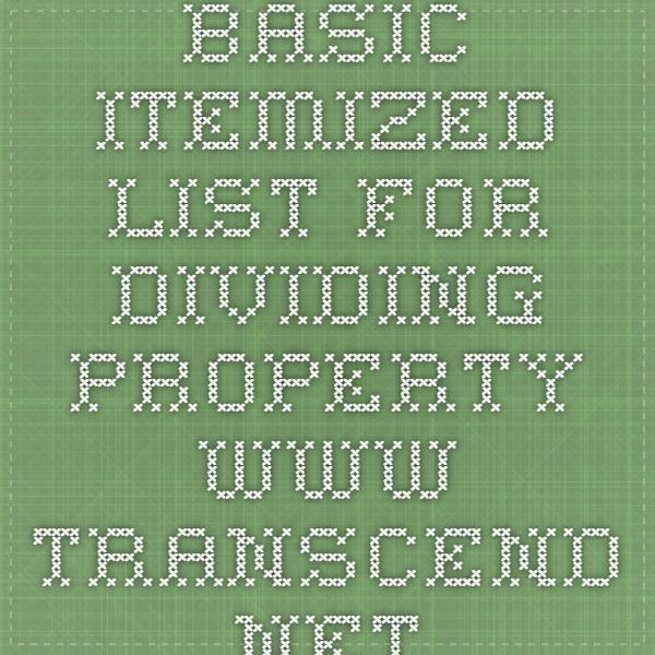 Basic Itemized List For Dividing Property Www.transcend