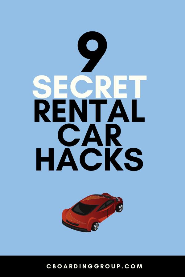 9 Secret Rental Car Hacks You Need To Know Business Travel Car