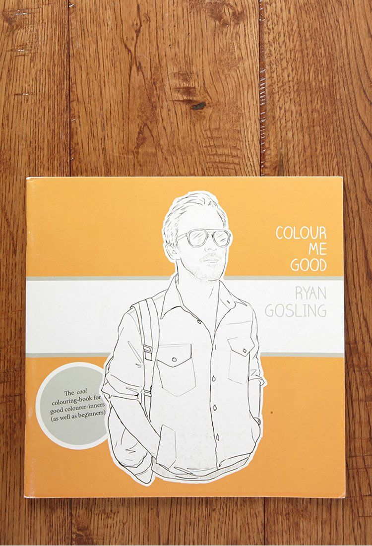Ryan Gosling Coloring Books Best Of Colour Me Good Ryan Gosling Colouring Book By Mel Simone King Coloring Book Toddler Coloring Book My Little Pony Coloring