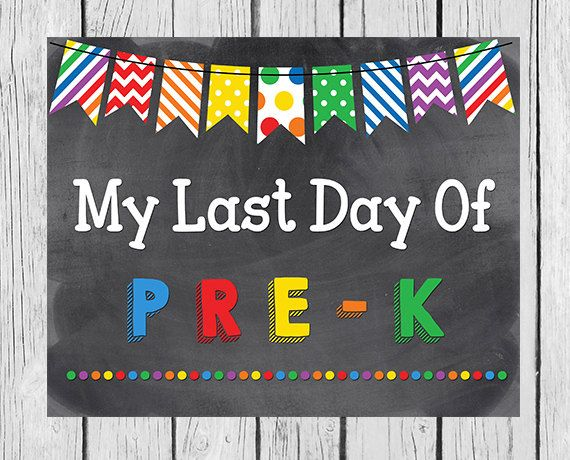 Invaluable image pertaining to last day of preschool sign printable