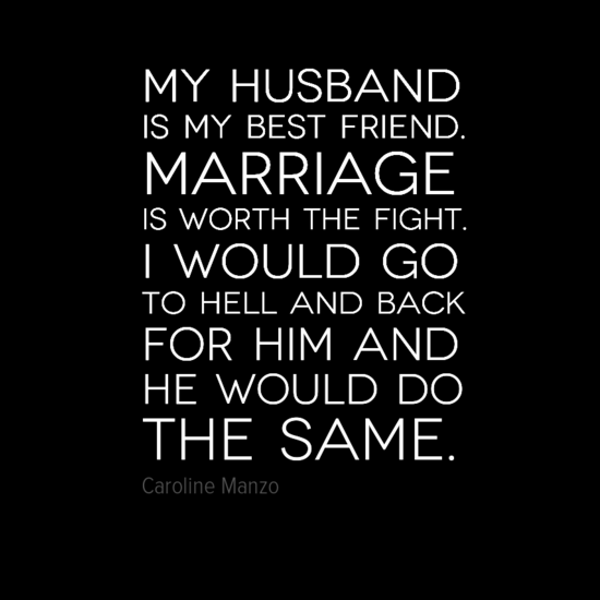 My Husband Is My Best Friend Marriage Is Worth The Fight I Would