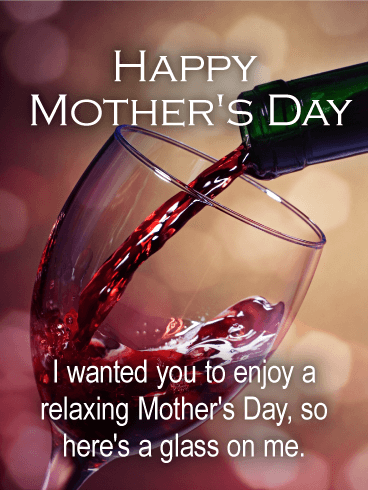 Here S A Glass On Me Happy Mother S Day Card For Sister Birthday Greeting Cards By Davia Happy Mothers Day Happy Mothers Day Sister Happy Mothers Day Wishes