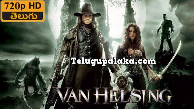 Van Helsing 2004 Telugu Dubbed Movie In 2020 Free Movies Online Full Movies Online Free Full Movies Online