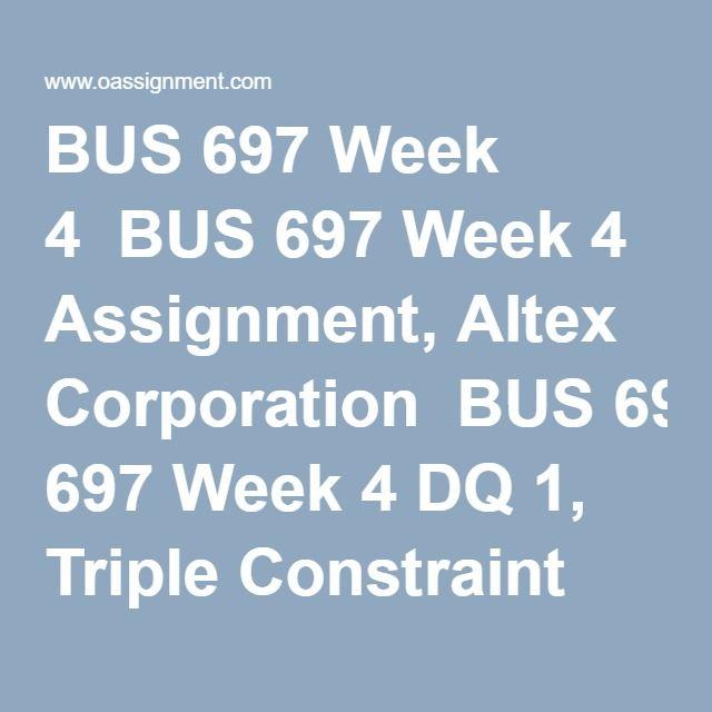 Bus  Week  Bus  Week  Assignment Altex Corporation Bus
